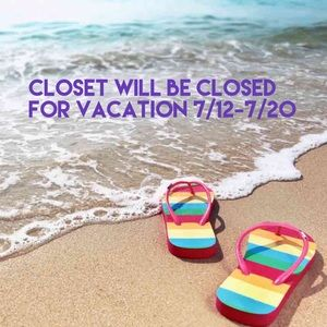 Closed until July 20th